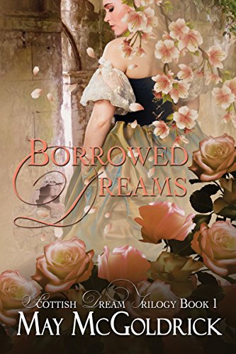 Borrowed-Dreams-Scottish-Dream-Trilogy-Book-1-img