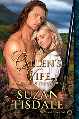 Caelens-Wife-Book-One-A-Murmur-of-Providence-Clan-McDunnah-Series-1-img