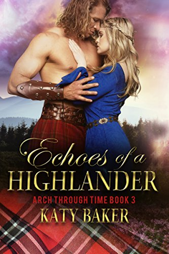Echoes-of-a-Highlander-Arch-Through-Time-Book-3-img
