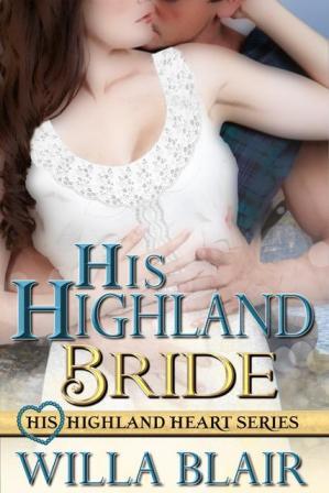 His Highland Bride - Willa Blair