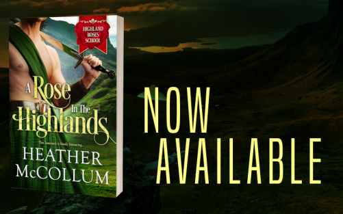 Promo Graphic - A Rose in the Highlands by Heather McCollum - 2