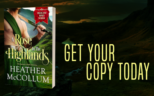 Promo Graphic - A Rose in the Highlands by Heather McCollum - 3