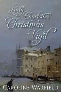 lady Charlottes Christmas Vigil