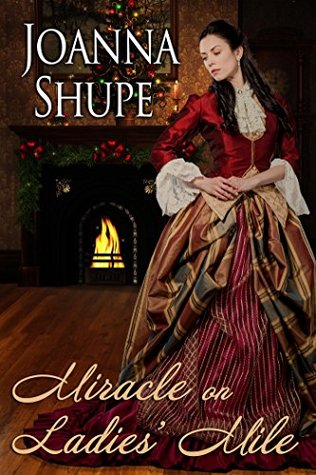 Miracle on Ladies' Mile (A Gilded Age Holiday Novella) by Joanna Shupe