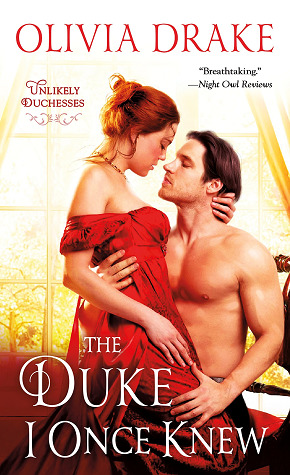 The Duke I Once Knew (Unlikely Duchesses #1) by Olivia Drake