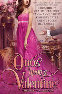 Once Upon a Valentine: The Pink Collection, a boxed set of historical romances from the Jewels of Historical Romance