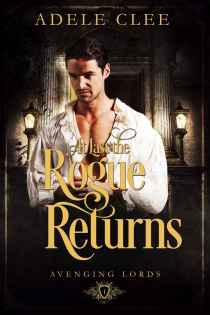 at last the rogue returns