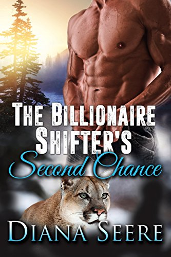 the billionaire shifter second chance
