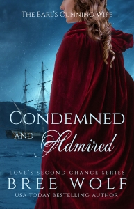 Condemned and Admired