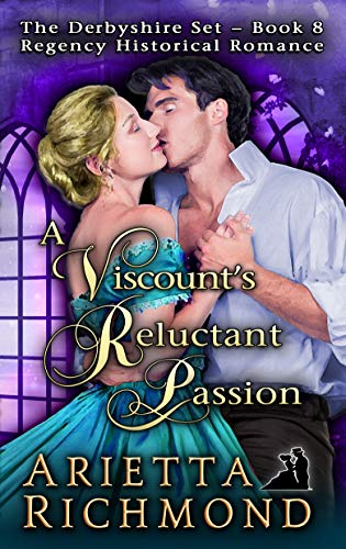 The viscount's Reluctant Passion