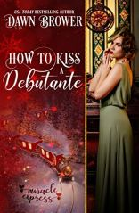 How to Kiss a Debutante book 10