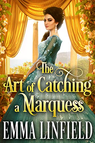 The Art of Catching a Marquess