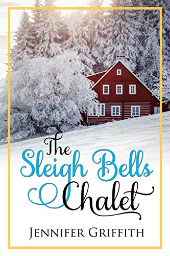 The Sleigh Bells Chalet Cover