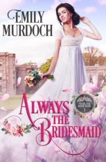 Always the bridesmaid cover